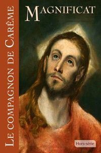 David Gabillet - Magnificat Grand format Hors-série N° 69 : Le compagnon de Carême.