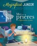 Sophie Cluzel - Magnificat junior Hors-série N° 1, sep : Mes prières - Apprendre à prier.