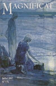 Bernadette Mélois - Magnificat Petit format N° 176, Juillet 2007 : .
