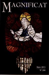 Bernadette Mélois - Magnificat Petit format N° 244, Mars 2013 : Avec Hors-série N° 32 Semaine sainte 2013 - 2 volumes.