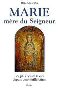 MARIE MERE DU SEIGNEUR. Les plus beaux textes depuis deux millénaires.pdf