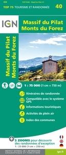 IGN - Massif du Pilat, Monts du Forez - 1/75 000.