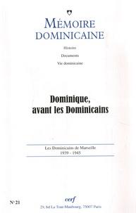 Gilles Danroc - Mémoire dominicaine N° 21 : Dominique, avant les Dominicains.