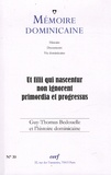 Paul-Bernard Hodel - Mémoire dominicaine N° 30 : Guy-Thomas Bedouelle et l'histoire dominicaine.