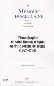 Paul-Bernard Hodel - Mémoire dominicaine N° 9 : L'iconographie de Saint-Thomas d'Aquin après le concile de Trente (1567-1570).