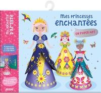 Gaël Le Neillon - Mes princesses enchantées en paper art - Mes princesses enchantées en paper art.
