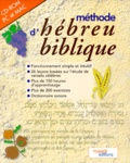 Anonyme - Méthode d'hébreu biblique. 1 Cédérom