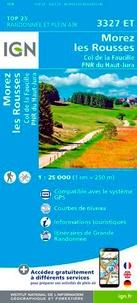IGN - Morez, Les Rousses - Col de la Faucille, PNR du Haut Jura : 1/25 000.