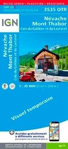 IGN - Névache, Mont Thabor, Cols du Galibier et du Lautaret - 1/25 000, plastifiée-résistante.