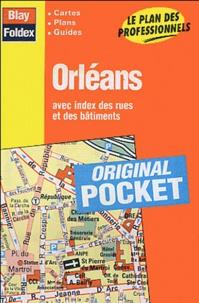 Blay-Foldex - Orléans - Avec index des rues et des bâtiments.