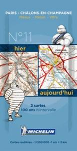Michelin - Paris Châlons-en-Champagne hier et aujourd'hui - 1/200 000.