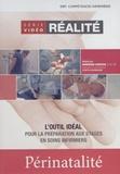 Dominique Darveau - Périnatalité - Série vidéo réalité. 1 DVD
