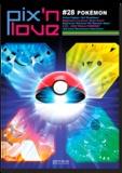 Marc Pétronille - Pix'n love N° 28 : Pokémon.