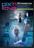 Eric Cubizolle et Cyril Denis - Pix'n love N° 31 : Resident Evil.