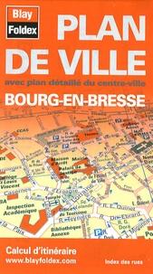 Blay-Foldex - Plan de ville Bourg-en-Bresse.