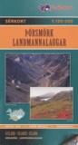 Ferdakort - Porsmörk Landmannalaugar (Islande) - 1/100 000.