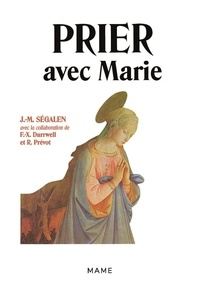Jean-Marie Ségalen - Prier avec Marie.