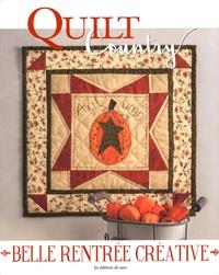 Editions de Saxe - Quilt Country N° 58 : Belle rentrée créative.