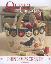 Béatrice Aubry et Françoise Coudevylle-Bresson - Quilt Country N° 60 : Printemps créatif.