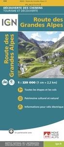 IGN - Route des Grandes Alpes - 1/220 000.