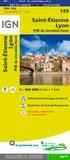 IGN - Saint-Etienne, Lyon, PNR du Livradois-Forez - 1/100 000.
