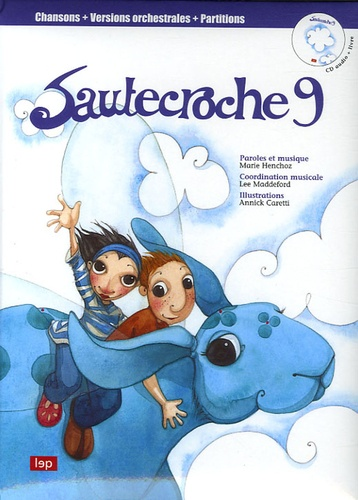 Marie Henchoz et Lee Maddeford - Sautecroche - Tome 9. 1 CD audio