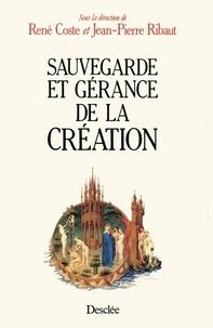 Anonyme - Sauvegarde et gérance de la Création - [colloque pluridisciplinaire de Paris, 8-9 septembre 1990.
