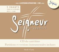 Diffusion Catéchistique Lyon - Seigneur tu nous appelles - 5 chants pour une année de catéchèse 8-11 ans. 1 CD audio