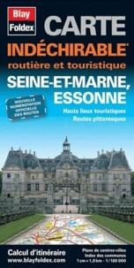 Blay-Foldex - Seine-et-Marne, Essonne - Hauts lieux touristiques Routes pittoresques.