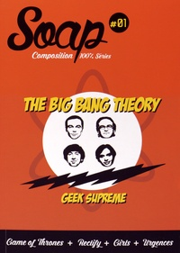 Pierre Langlais - Soap N° 1 : The Big Bang Theory.