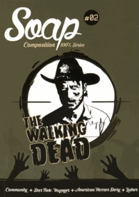 Leo Soesanto - Soap N° 2 : The walking dead.