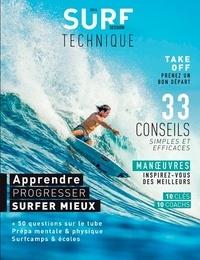 Baptiste Levrier et Vincent Tucci - Surf Session Hors-série N° 14 : Technique - Apprendre, progresser, surfer mieux.