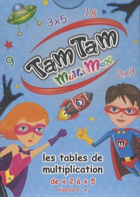 MDS - Tam Tam multimax 1 - Les tables de multiplications de x2 à x5