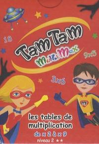 MDS - Tam Tam multimax 2 - les tables de multiplications de x2 à x9