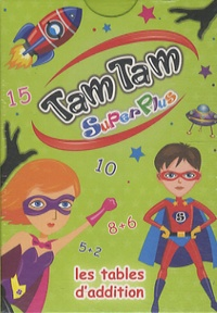 MDS - Tam Tam superflus - Les tables d'addition