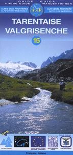 IGN - Tarentaise  Valgrisenche - 1/25 000, édition bilingue français-italien.