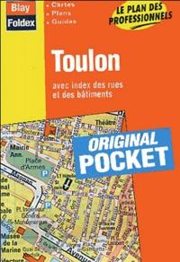 Blay-Foldex - Toulon - Avec index des rues et des bâtiments.