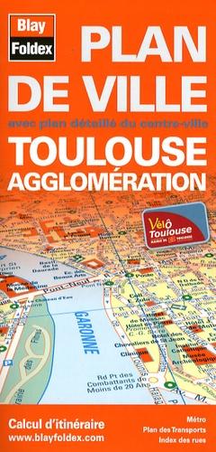 Blay-Foldex - Toulouse agglomération - Plan de ville.