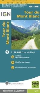 IGN - Tour du Mont-Blanc - 1/50 000.