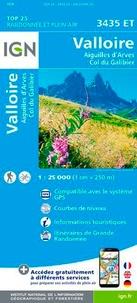 IGN - Valloire : Aiguilles d'Arves, Col du Galibier - 1/25 000.