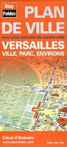 Blay-Foldex - Versailles - Ville, parc, environs.