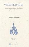 Joël Guibert et Marc Lucas - Vives flammes N° 278, mars 2010 : La conversion.