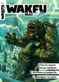 Anthony Roux - Wakfu Mag N° 1, Mai-Juin 2012 : .