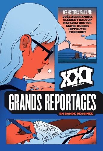 XXI  Grands reportages en bande dessinée