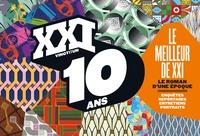 Léna Mauger et Marion Quillard - XXI Hors-série : 10 ans, le roman d'une époque.