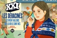 Laurent Beccaria - XXI Hors-série 2016 : Les déracinés.