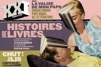 Patrick de Saint-Exupéry et Yves Stavridès - XXI Hors-série : Histoires de livres.
