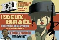 Patrick de Saint-Exupéry et Laurent Beccaria - XXI N° 11, Eté 2010 : Les deux Israël.