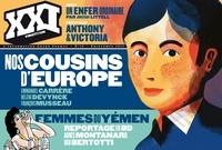 Laurent Beccaria - XXI N° 18, Printemps 201 : Nos cousins d'Europe.