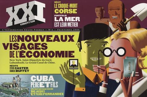 Laurent Beccaria - XXI N° 2, Printemps 2008 : Les nouveaux visages de l'économie.